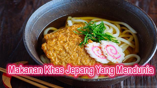 Makanan Khas Jepang Yang Mendunia