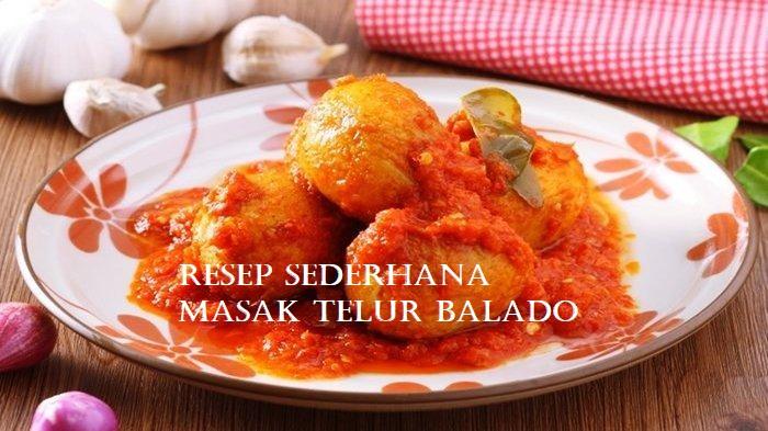 Resep Sederhana Masak Telur Balado